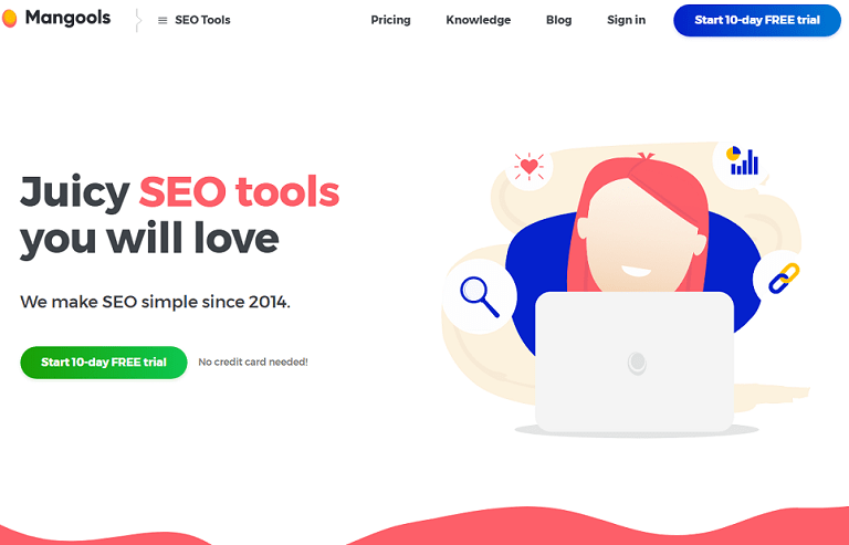 Juicy SEO tools you will love