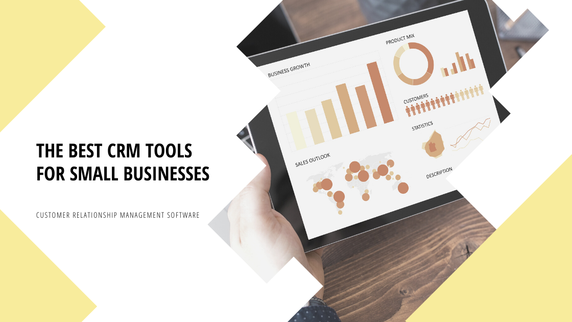 The best CRM Tools for Small Businesses