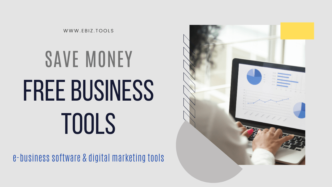 Save Money. Free Business Tools