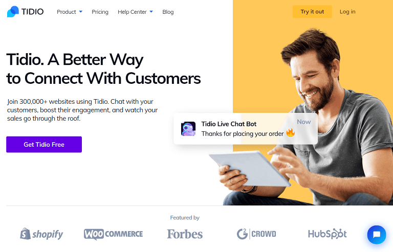 Tidio. A better way to connect with customers